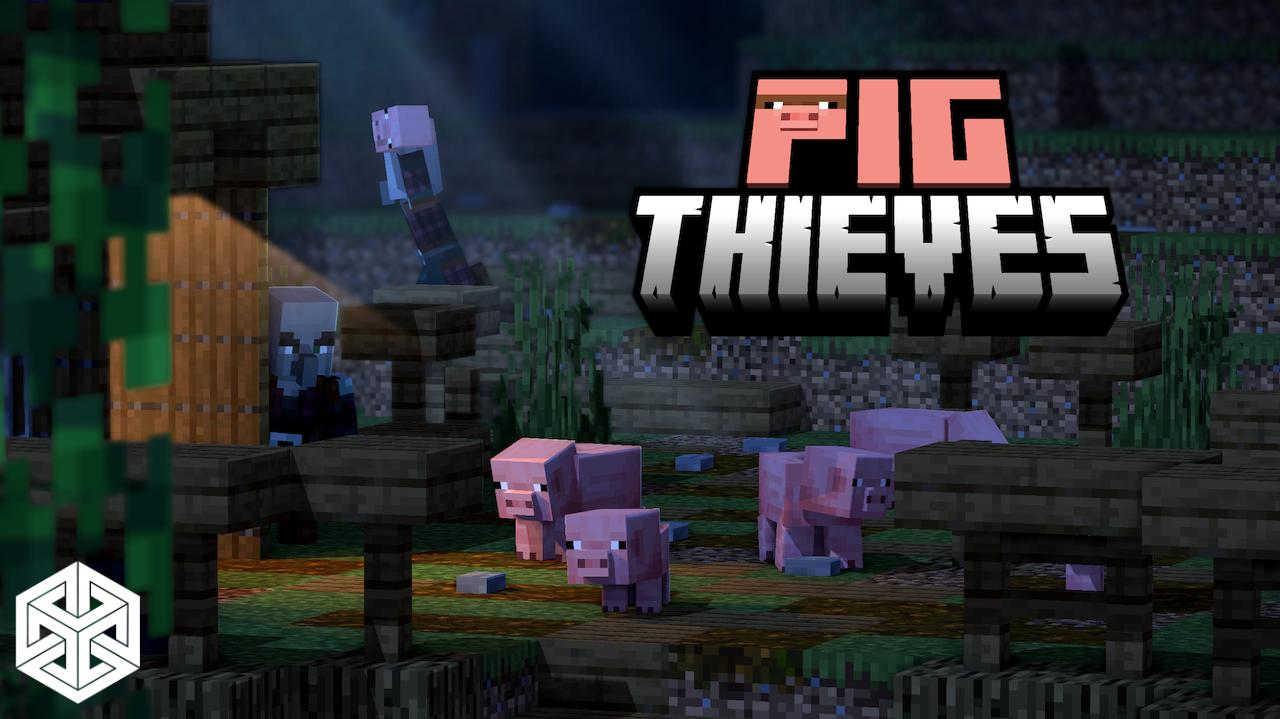 Pig Thieves